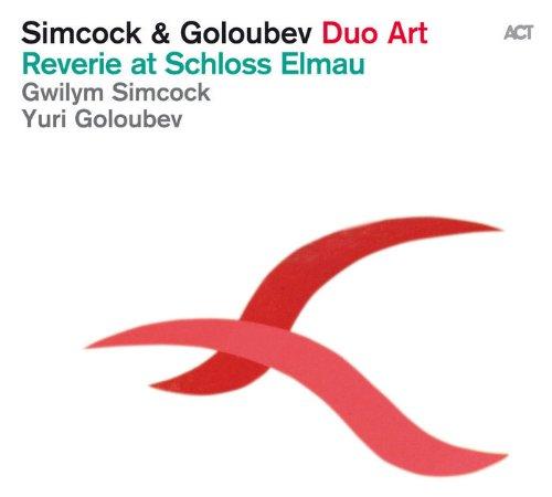 Gwilym Simcock & Yuri Goloubev